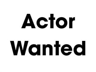 No experience required – Actor wanted in London on Saturday