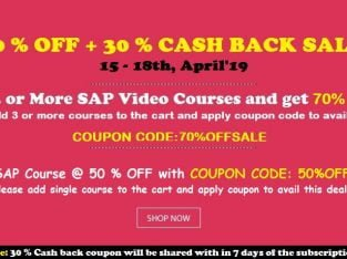 HURRY UP FEW HOURS LEFT : 70% OFF + 30 % CASH BACK SALE – LEARN ANY 3 SAP COURSES @ 99 $