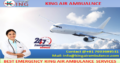Optimum Air Ambulance Services in Bhopal by King