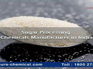 Sugar Processing Chemicals Manufacturer in India